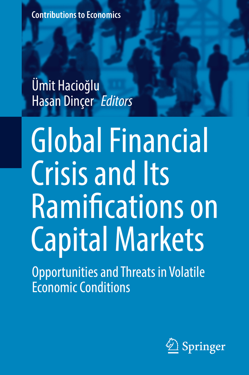 Dinçer, Hasan - Global Financial Crisis and Its Ramifications on Capital Markets, ebook