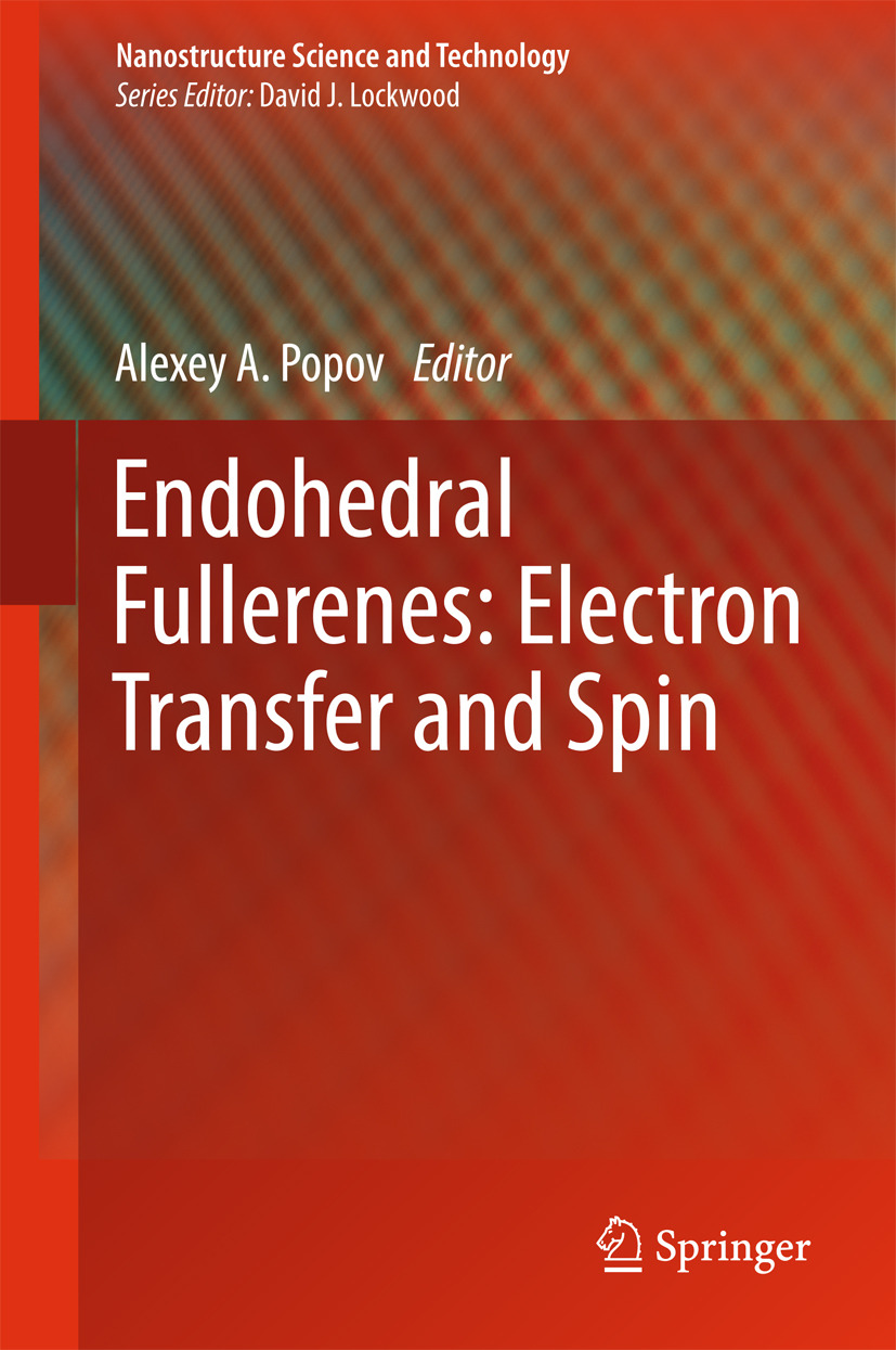 Popov, Alexey A. - Endohedral Fullerenes: Electron Transfer and Spin, ebook