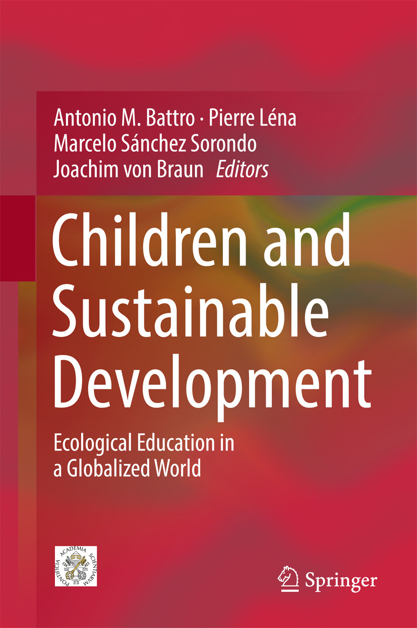Battro, Antonio M. - Children and Sustainable Development, ebook
