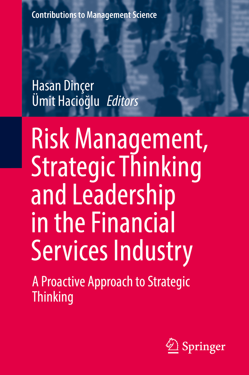 Dinçer, Hasan - Risk Management, Strategic Thinking and Leadership in the Financial Services Industry, ebook