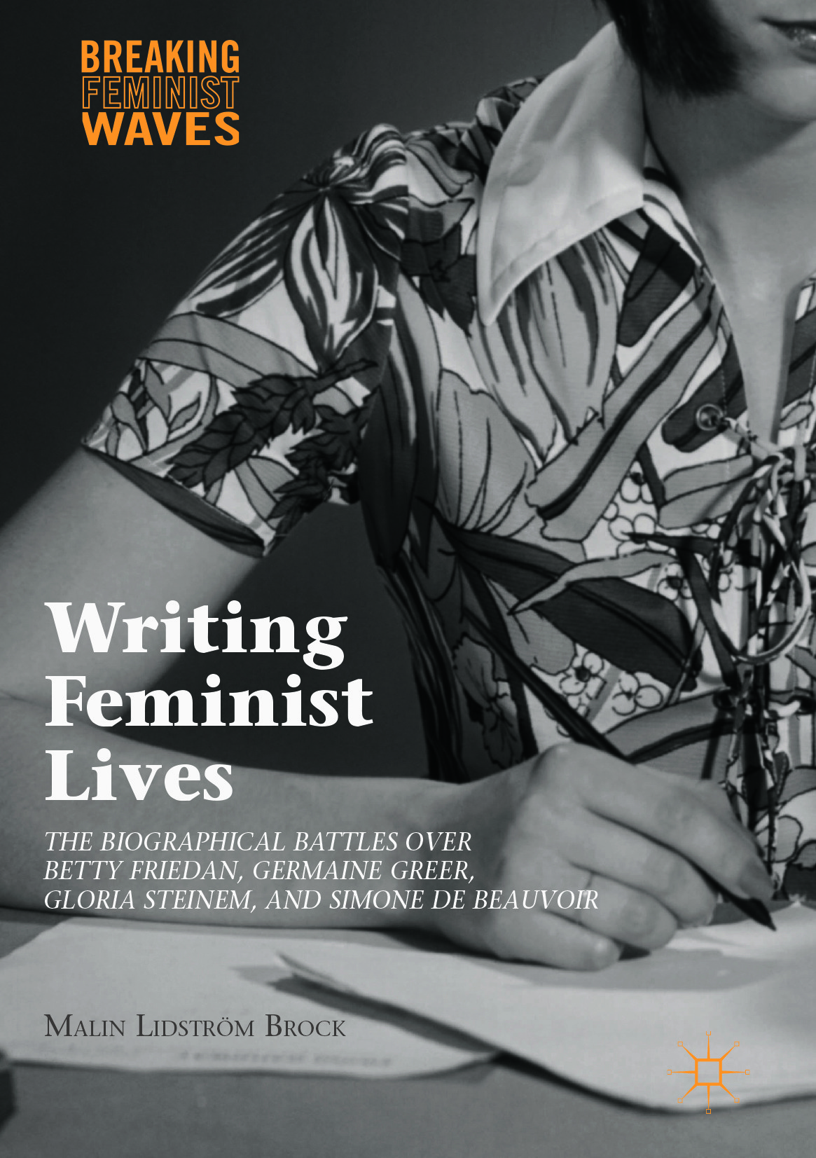 Brock, Malin Lidström - Writing Feminist Lives, ebook