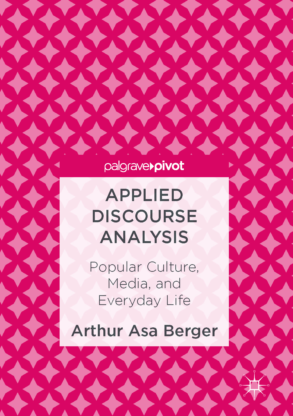 Berger, Arthur Asa - Applied Discourse Analysis, e-kirja