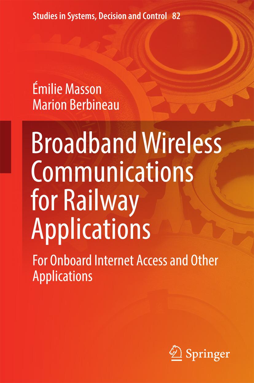 Berbineau, Marion - Broadband Wireless Communications for Railway Applications, ebook