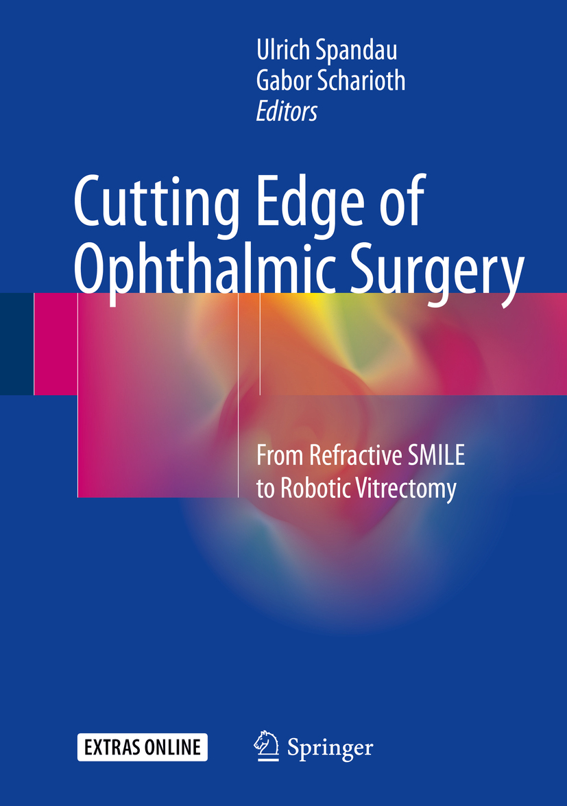Scharioth, Gabor - Cutting Edge of Ophthalmic Surgery, ebook