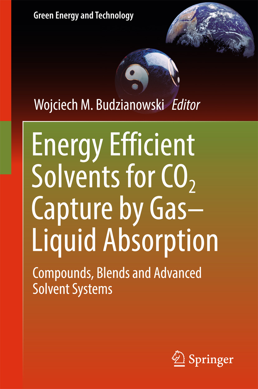 Budzianowski, Wojciech M. - Energy Efficient Solvents for CO2 Capture by Gas-Liquid Absorption, ebook