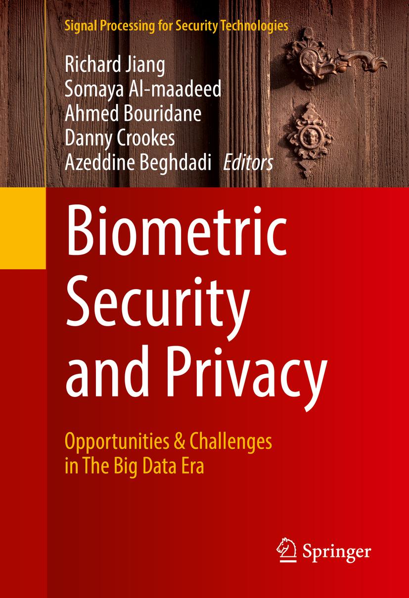 Al-maadeed, Somaya - Biometric Security and Privacy, ebook