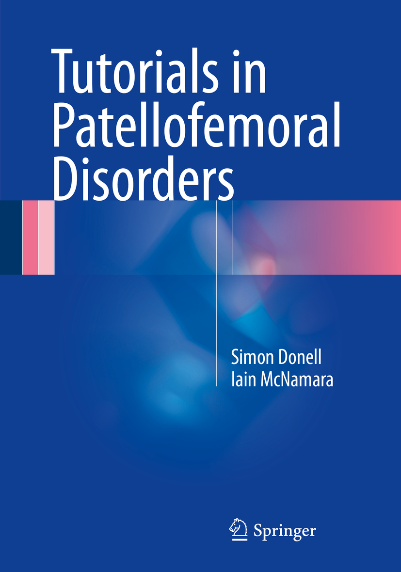 Donell, Simon - Tutorials in Patellofemoral Disorders, ebook