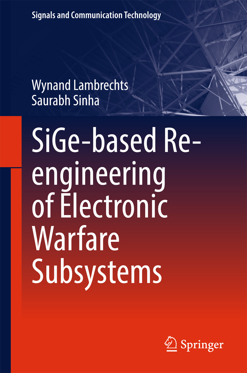 Lambrechts, Wynand - SiGe-based Re-engineering of Electronic Warfare Subsystems, ebook