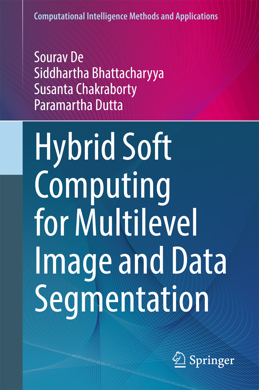 Bhattacharyya, Siddhartha - Hybrid Soft Computing for Multilevel Image and Data Segmentation, ebook