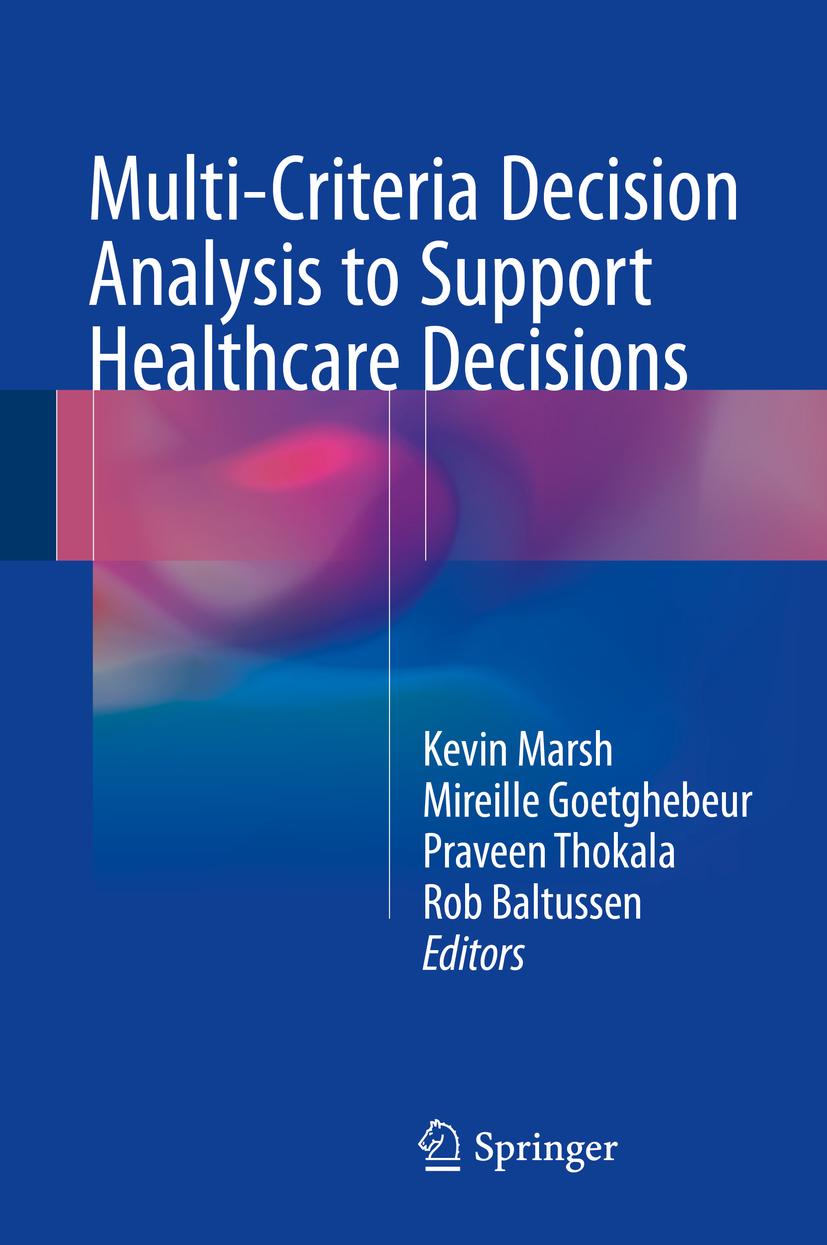 Baltussen, Rob - Multi-Criteria Decision Analysis to Support Healthcare Decisions, ebook