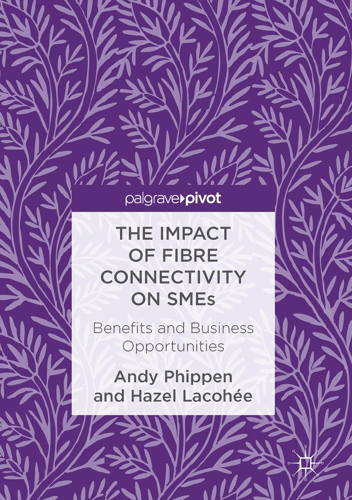 Lacohée, Hazel - The Impact of Fibre Connectivity on SMEs, ebook