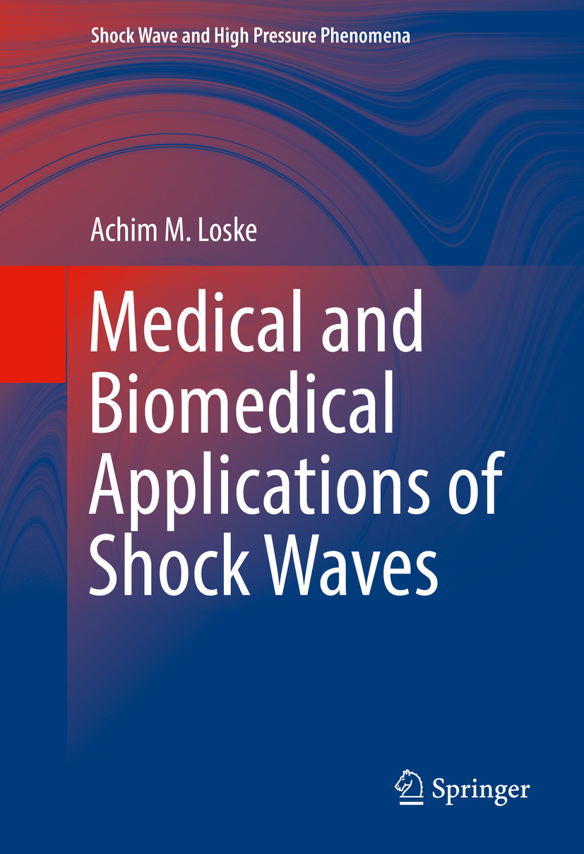 Loske, Achim M. - Medical and Biomedical Applications of Shock Waves, ebook