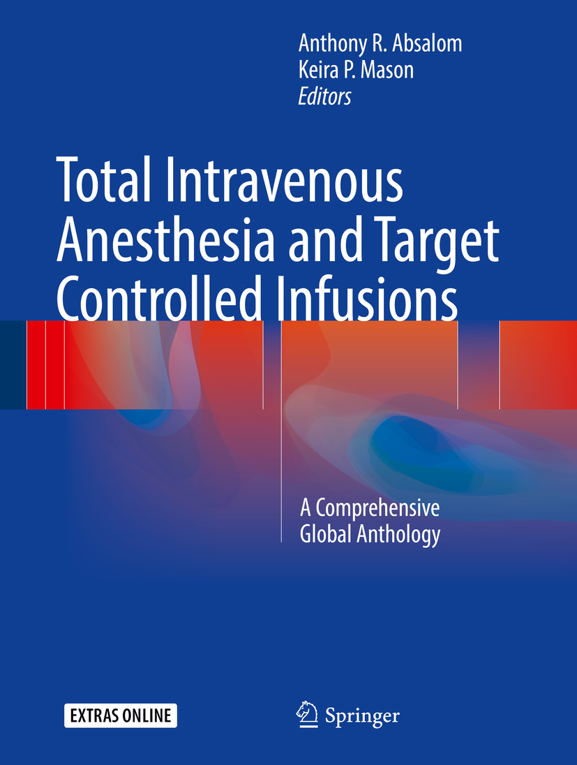 Absalom, Anthony R. - Total Intravenous Anesthesia and Target Controlled Infusions, ebook