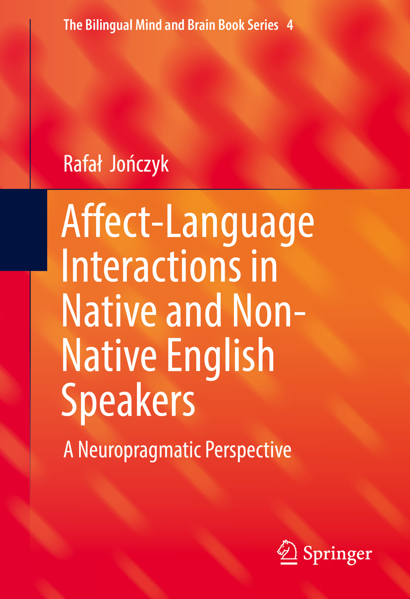 Jończyk, Rafał - Affect-Language Interactions in Native and Non-Native English Speakers, ebook