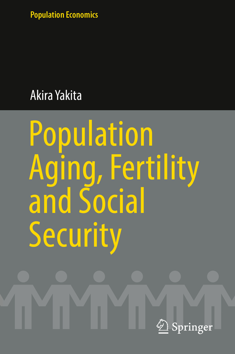 Yakita, Akira - Population Aging, Fertility and Social Security, ebook