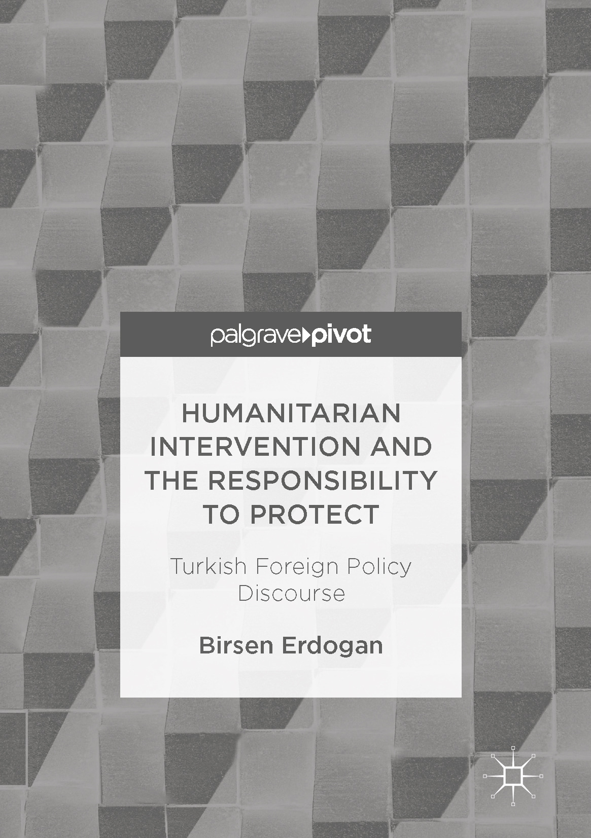 Erdogan, Birsen - Humanitarian Intervention and the Responsibility to Protect, ebook