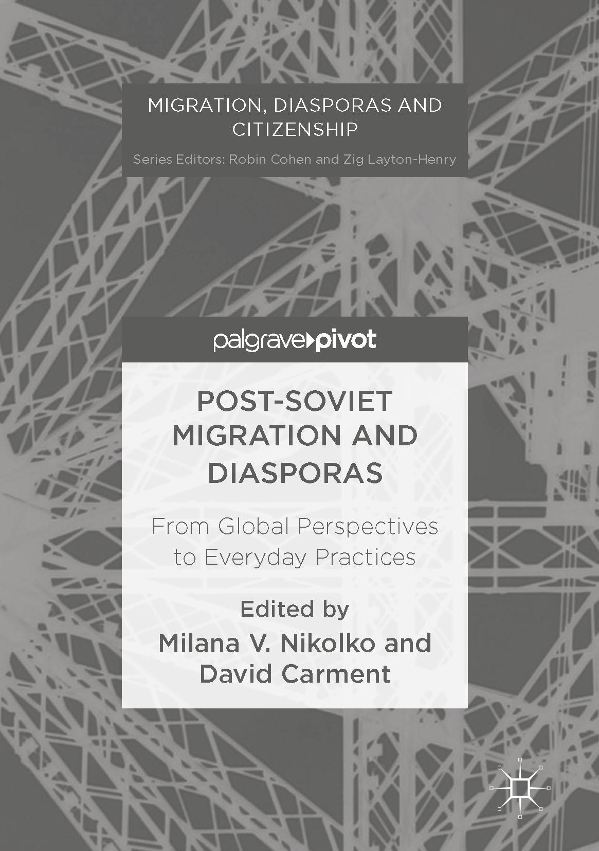 Carment, David - Post-Soviet Migration and Diasporas, ebook