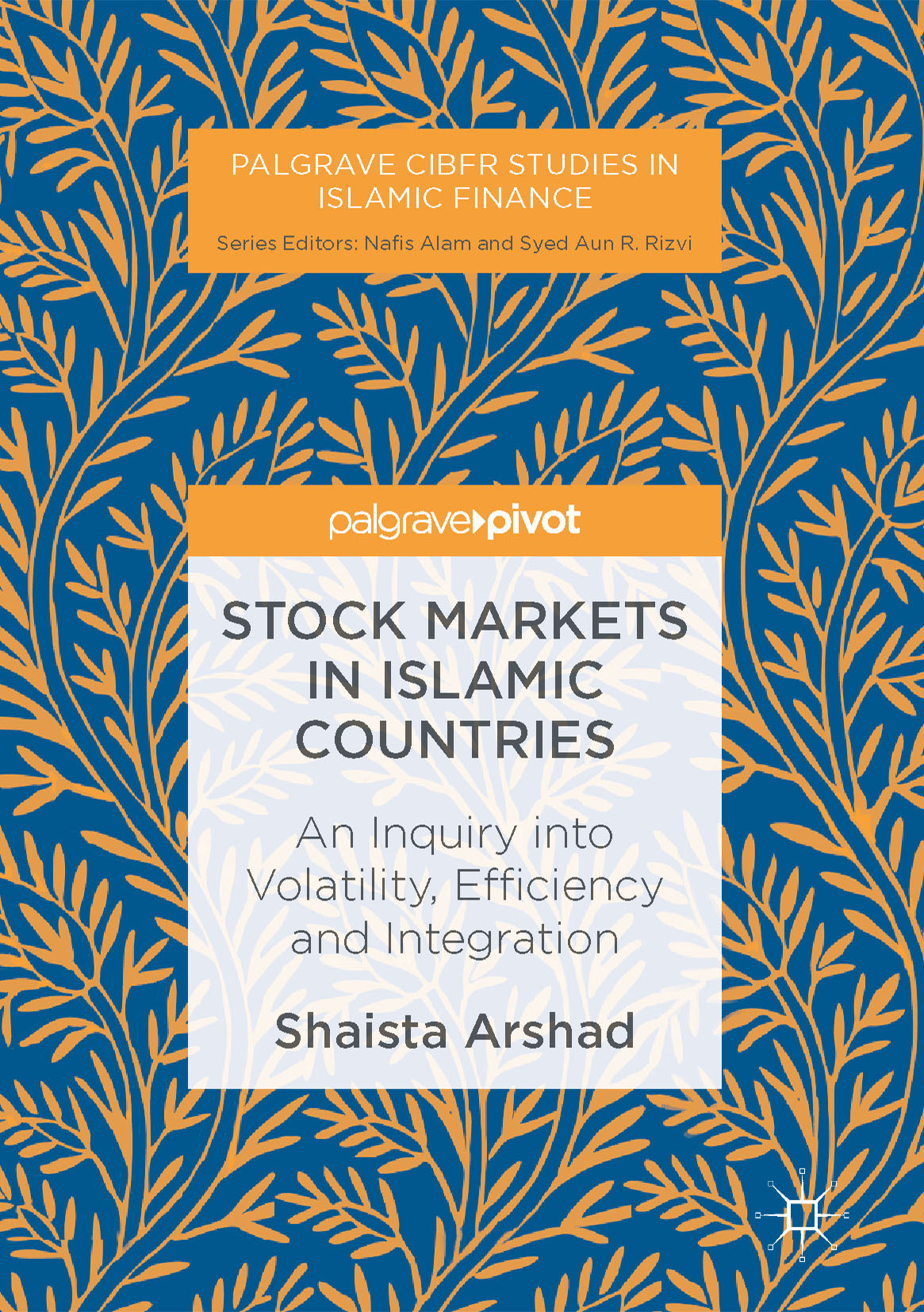 Arshad, Shaista - Stock Markets in Islamic Countries, ebook