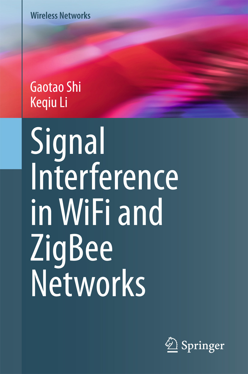 Li, Keqiu - Signal Interference in WiFi and ZigBee Networks, ebook