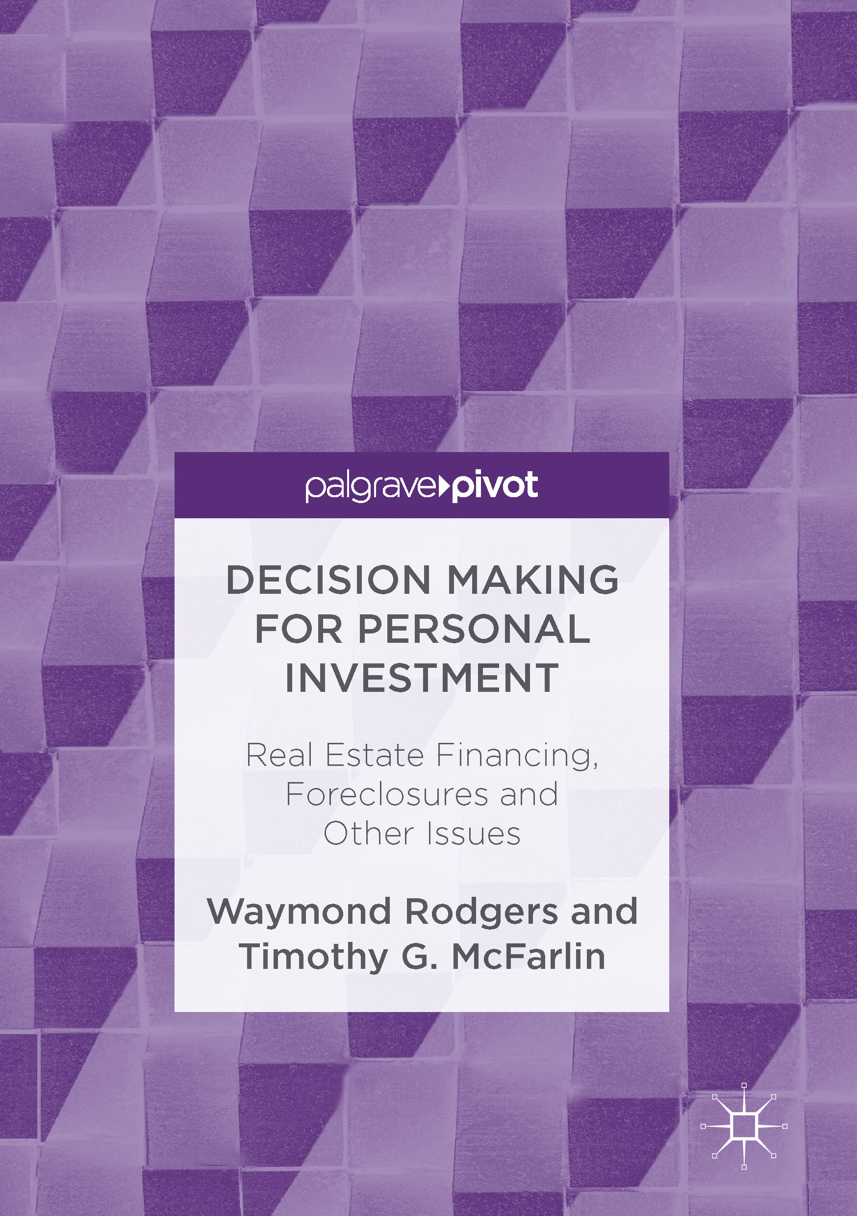 McFarlin, Timothy G. - Decision Making for Personal Investment, ebook
