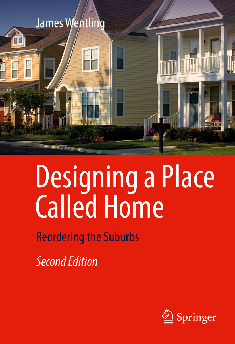 Wentling, James - Designing a Place Called Home, ebook