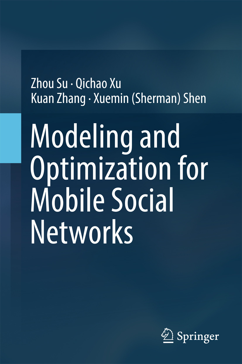 Shen, Xuemin (Sherman) - Modeling and Optimization for Mobile Social Networks, ebook