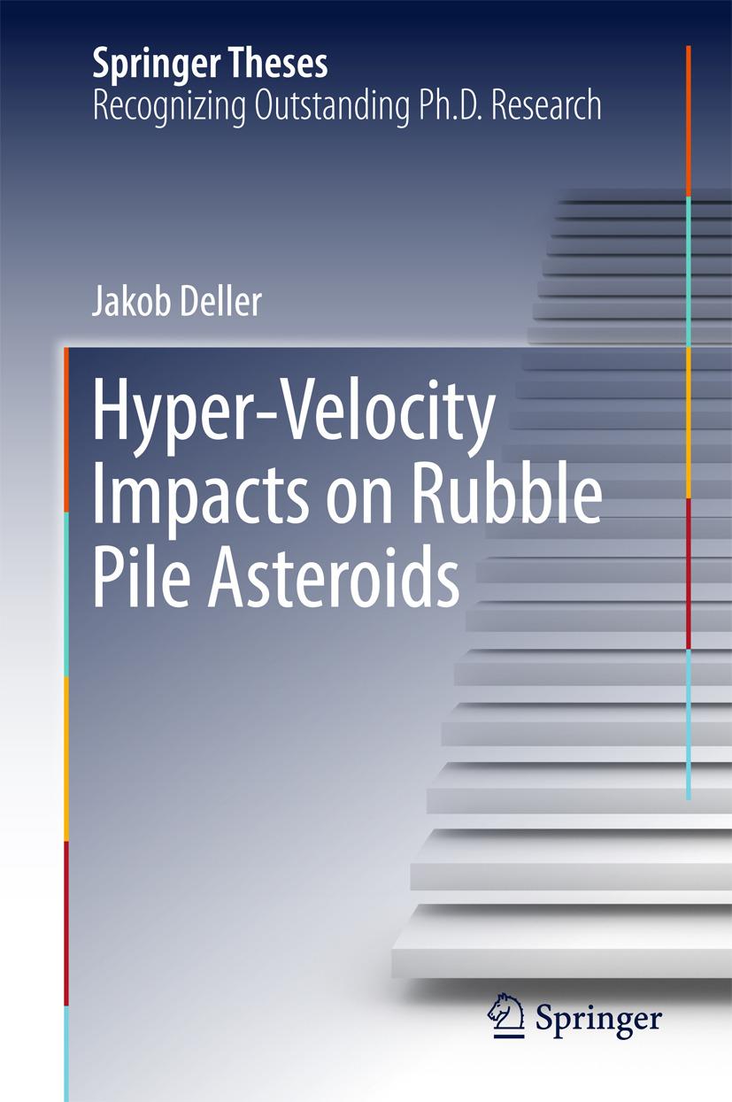 Deller, Jakob - Hyper-Velocity Impacts on Rubble Pile Asteroids, ebook