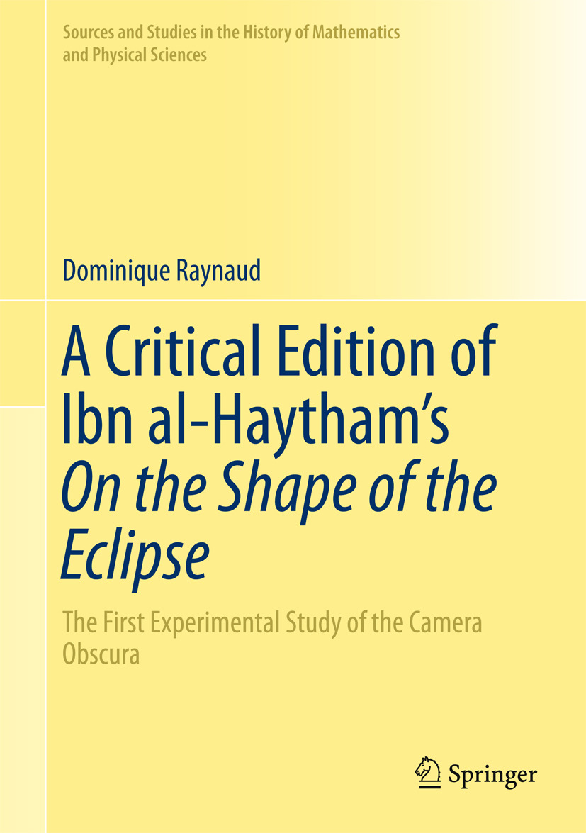 Raynaud, Dominique - A Critical Edition of Ibn al-Haytham's On the Shape of the Eclipse, ebook