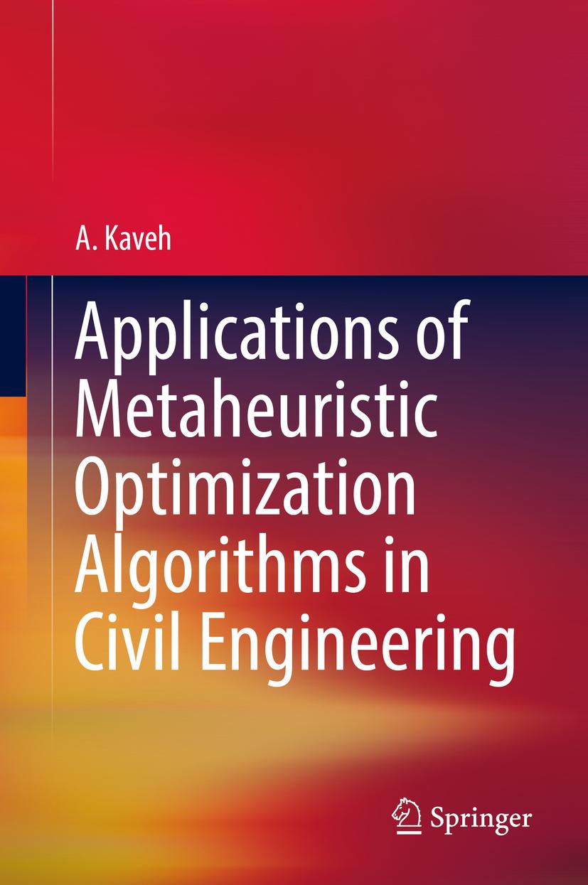 Kaveh, A. - Applications of Metaheuristic Optimization Algorithms in Civil Engineering, ebook