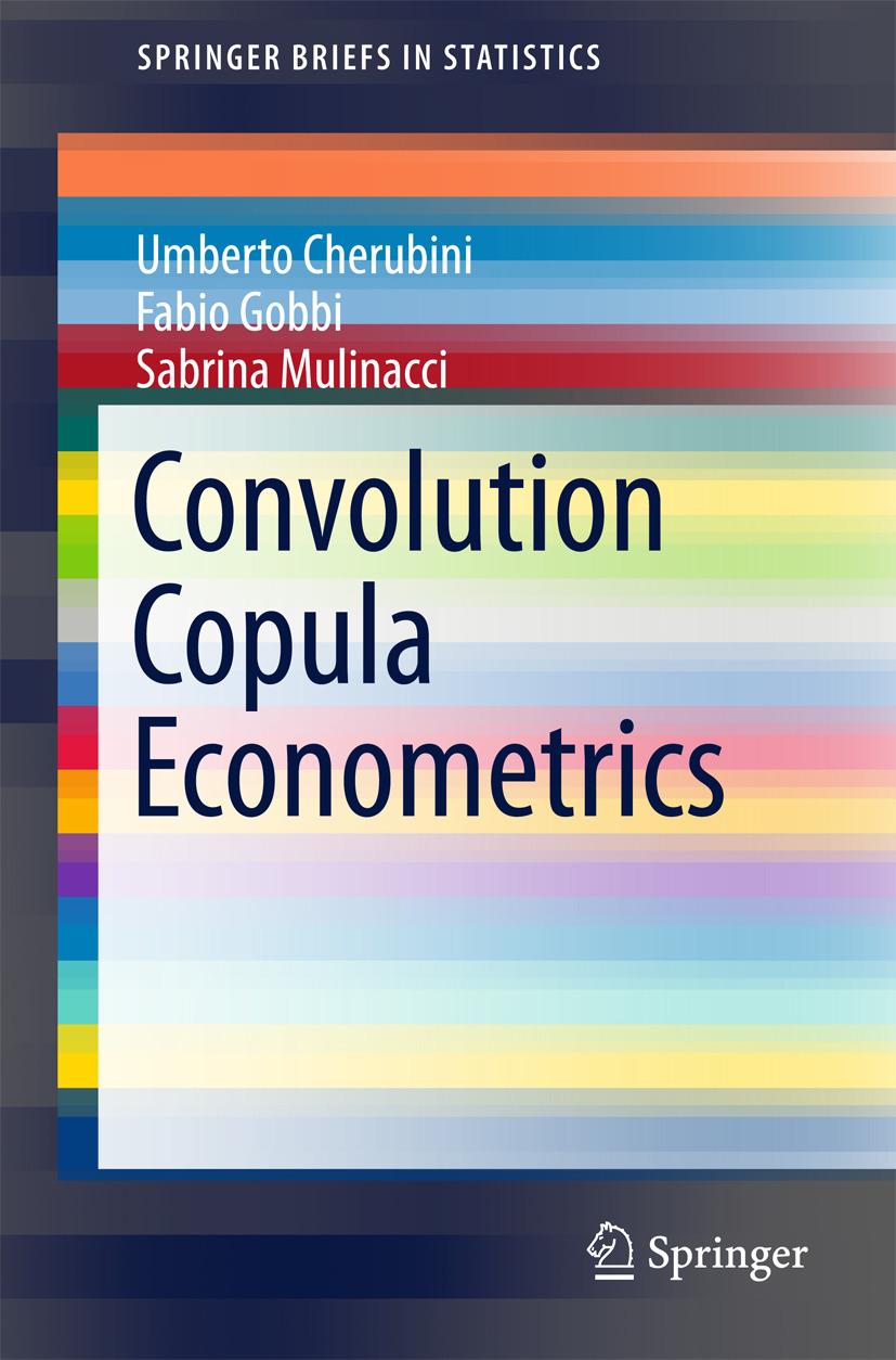 Cherubini, Umberto - Convolution Copula Econometrics, e-bok