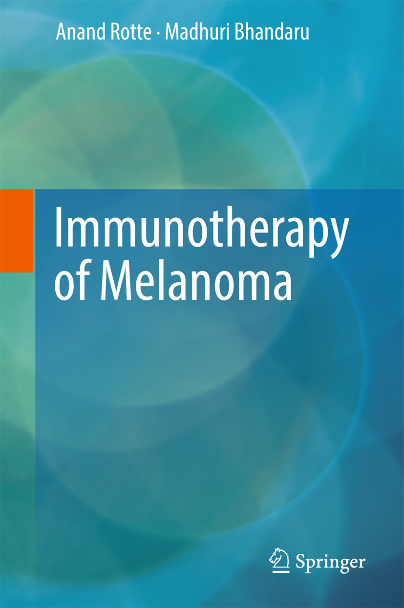 Bhandaru, Madhuri - Immunotherapy of Melanoma, ebook