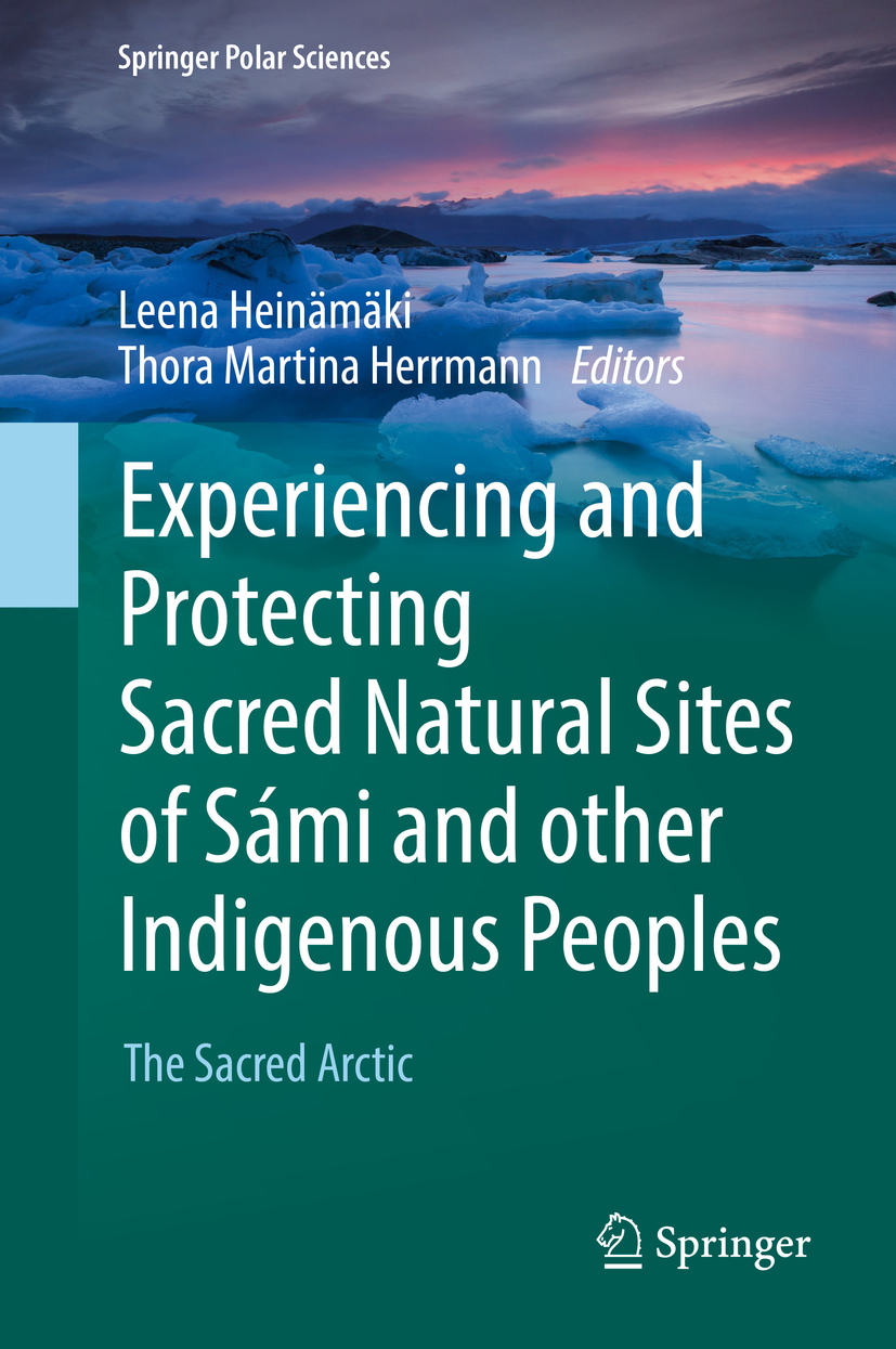 Heinämäki, Leena - Experiencing and Protecting Sacred Natural Sites of Sámi and other Indigenous Peoples, ebook