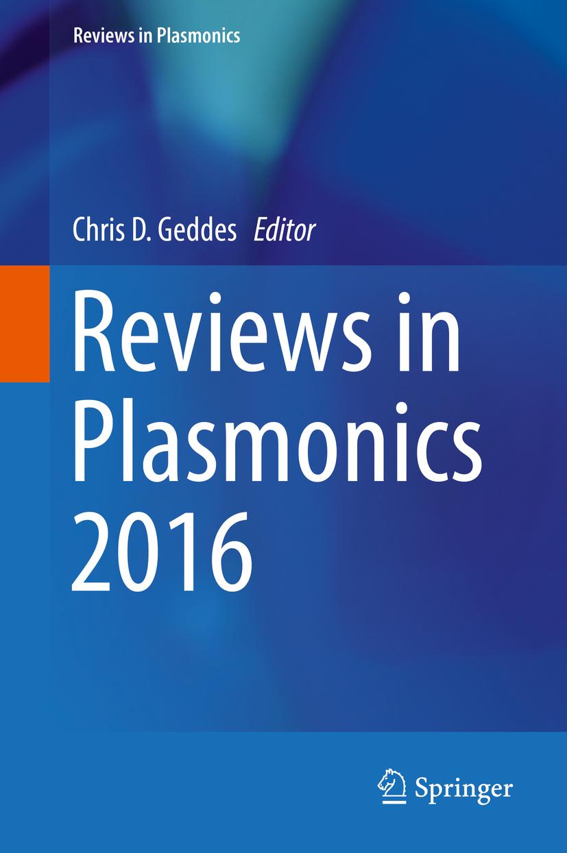 Geddes, Chris D. - Reviews in Plasmonics 2016, ebook