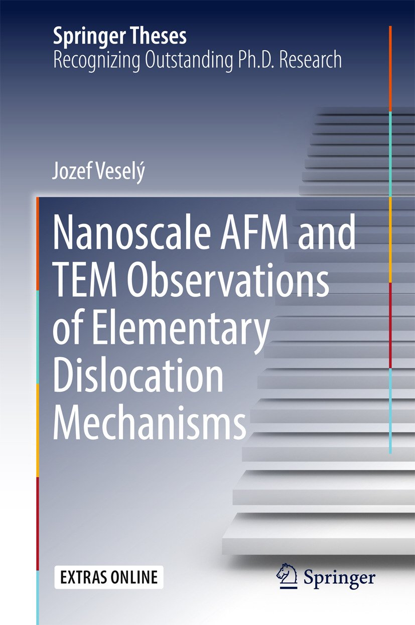 Veselý, Jozef - Nanoscale AFM and TEM Observations of Elementary Dislocation Mechanisms, ebook