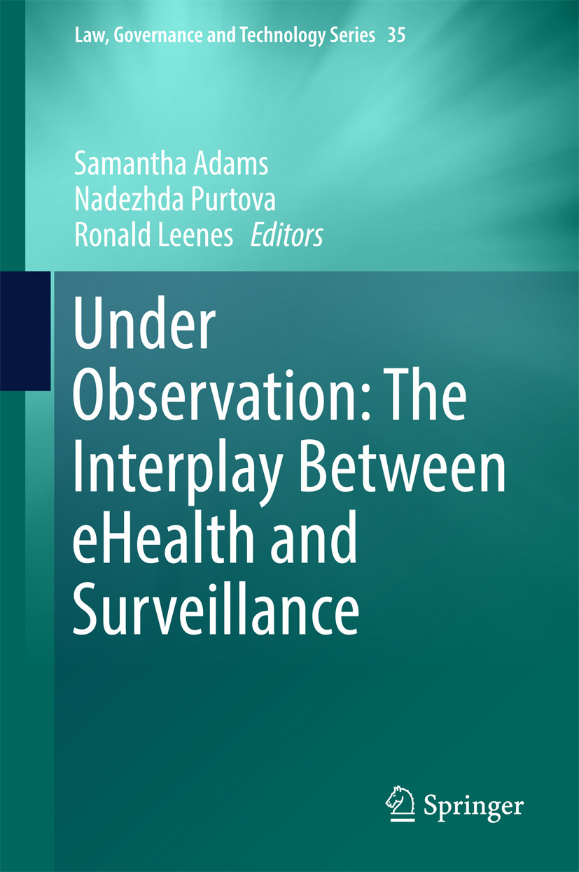 Adams, Samantha - Under Observation: The Interplay Between eHealth and Surveillance, ebook