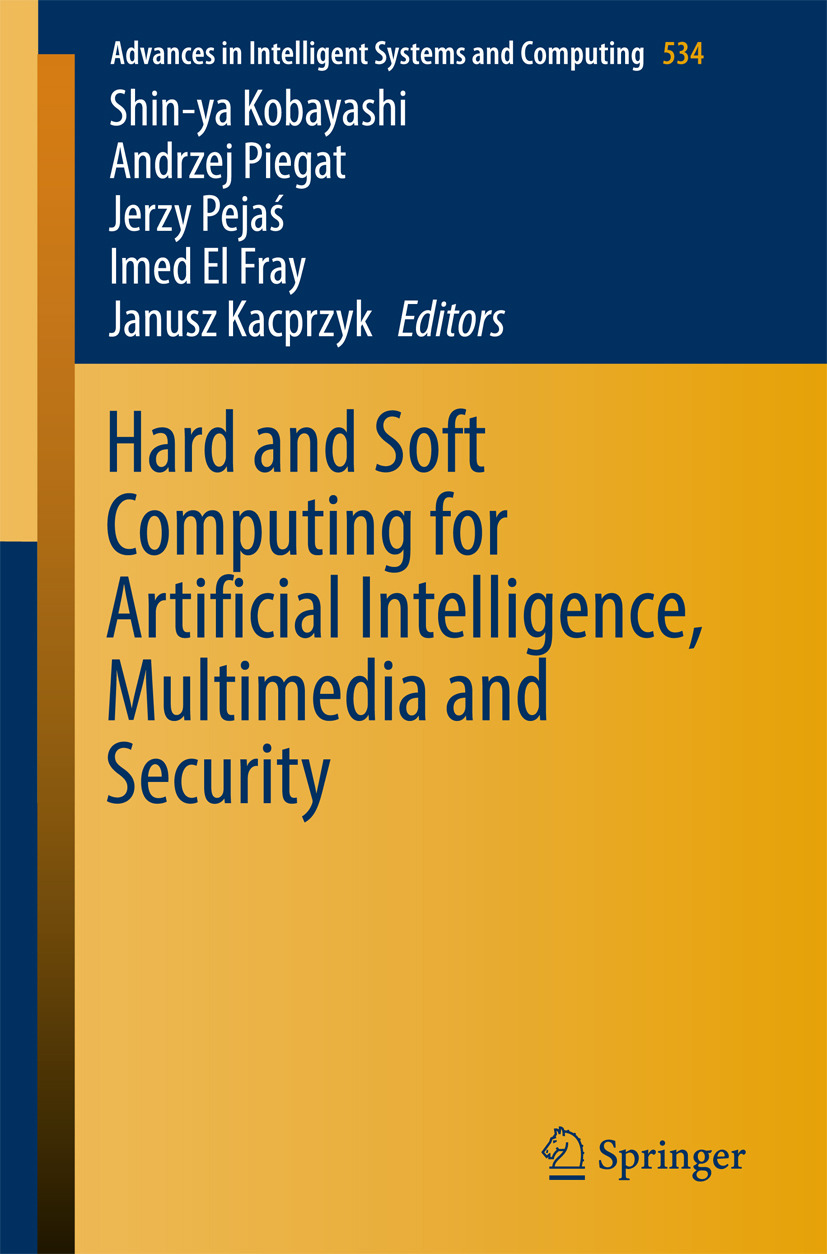 Fray, Imed El - Hard and Soft Computing for Artificial Intelligence, Multimedia and Security, ebook