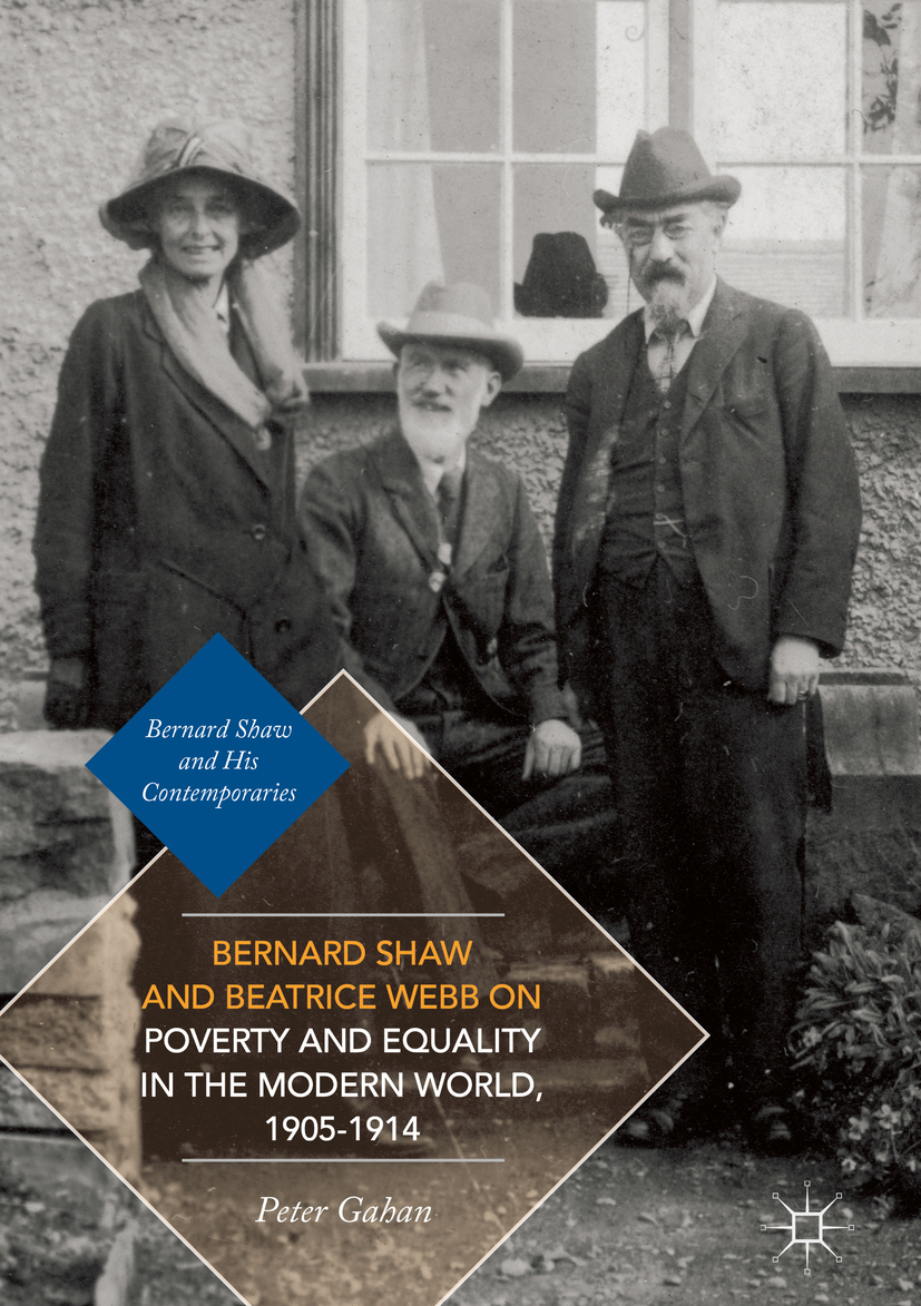 Gahan, Peter - Bernard Shaw and Beatrice Webb on Poverty and Equality in the Modern World, 1905–1914, ebook