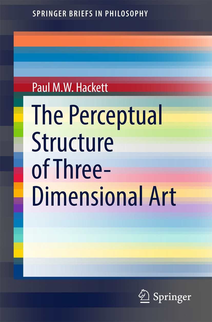 Hackett, Paul M.W. - The Perceptual Structure of Three-Dimensional Art, ebook