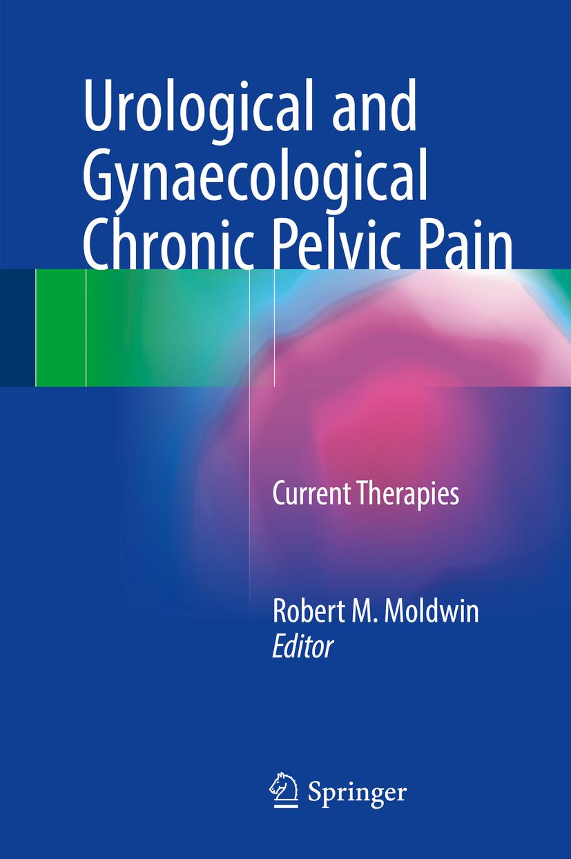 Moldwin, Robert M. - Urological and Gynaecological Chronic Pelvic Pain, ebook
