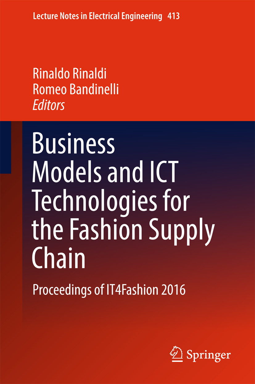 Bandinelli, Romeo - Business Models and ICT Technologies for the Fashion Supply Chain, ebook