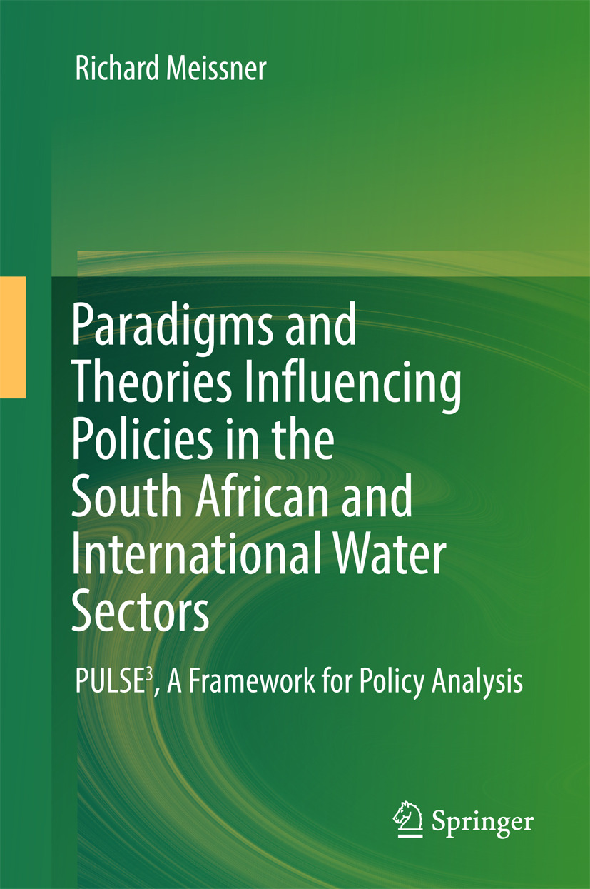 Meissner, Richard - Paradigms and Theories Influencing Policies in the South African and International Water Sectors, ebook