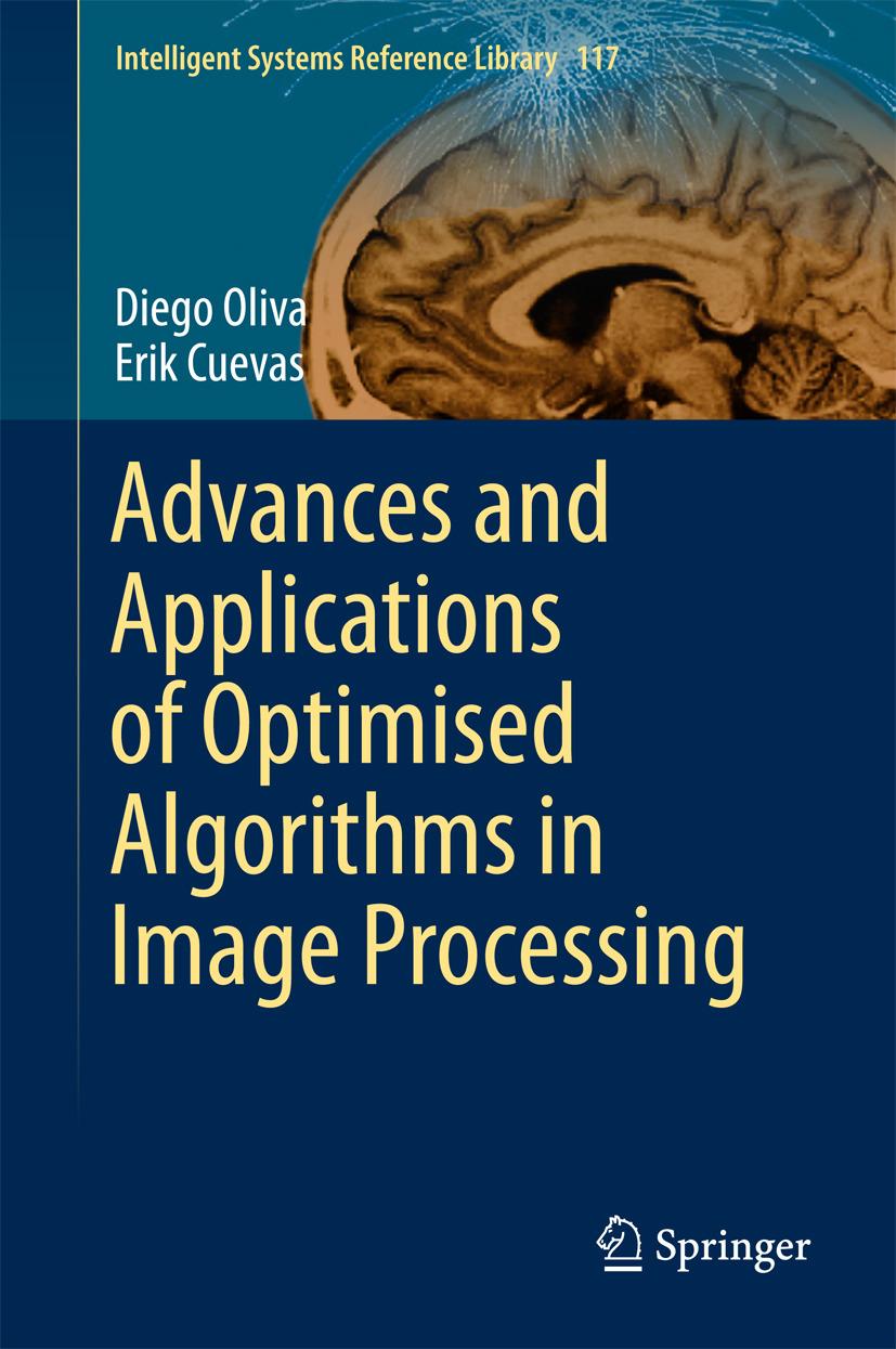 Cuevas, Erik - Advances and Applications of Optimised Algorithms in Image Processing, ebook