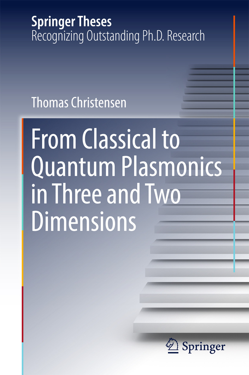 Christensen, Thomas - From Classical to Quantum Plasmonics in Three and Two Dimensions, ebook