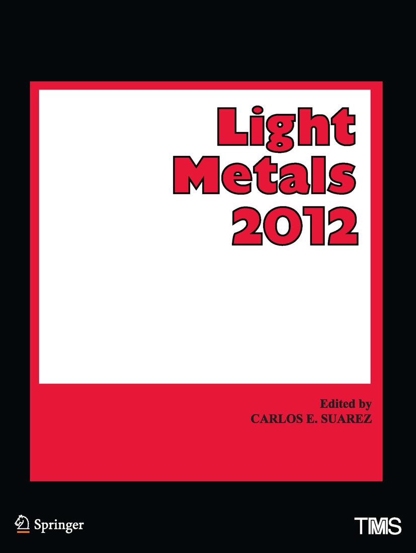 Suarez, Carlos E. - Light Metals 2012, ebook
