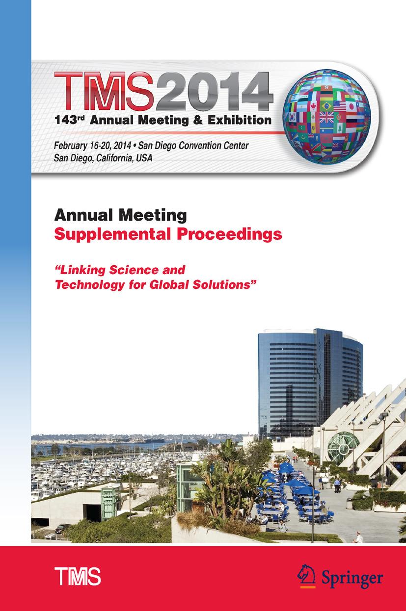 - TMS 2014: 143<Superscript>rd</Superscript> Annual Meeting & Exhibition, ebook