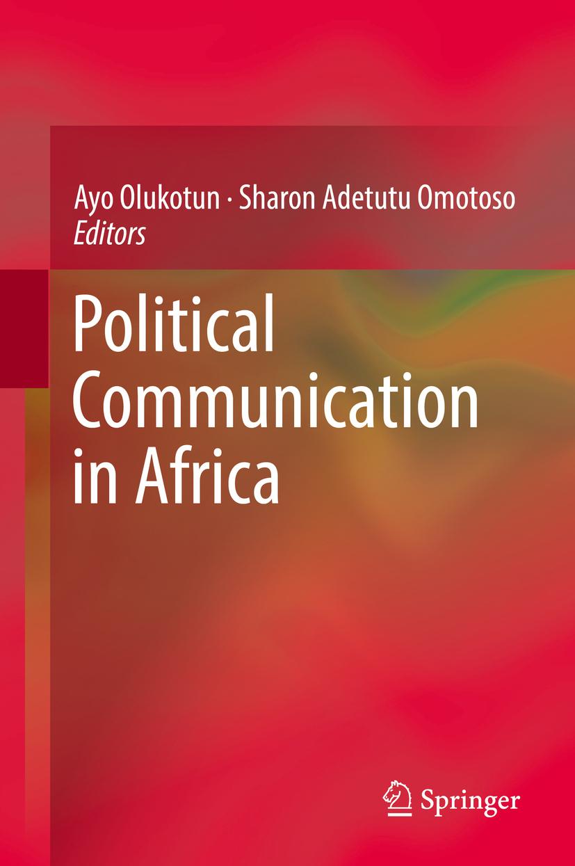 Olukotun, Ayo - Political Communication in Africa, ebook