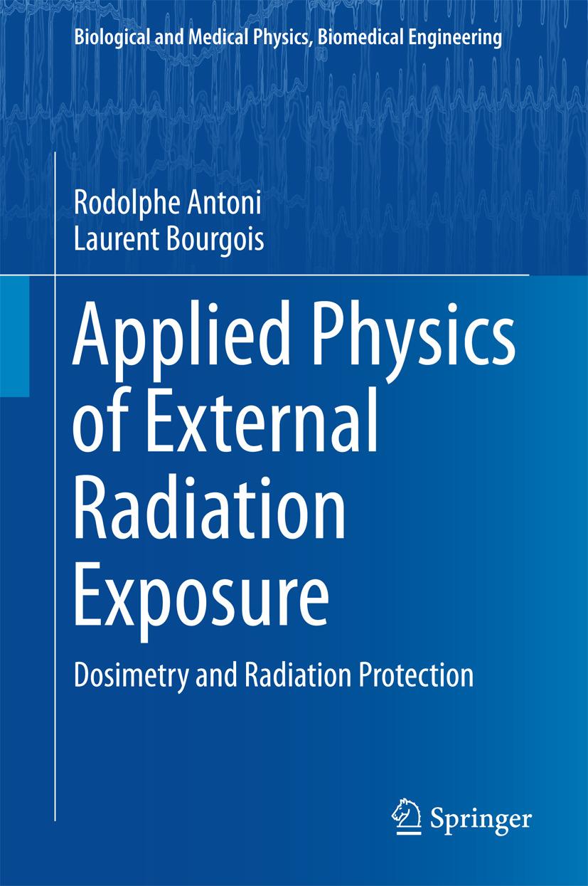 Antoni, Rodolphe - Applied Physics of External Radiation Exposure, ebook