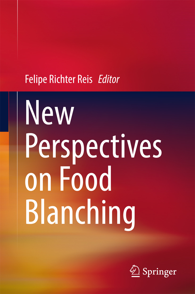 Reis, Felipe Richter - New Perspectives on Food Blanching, ebook