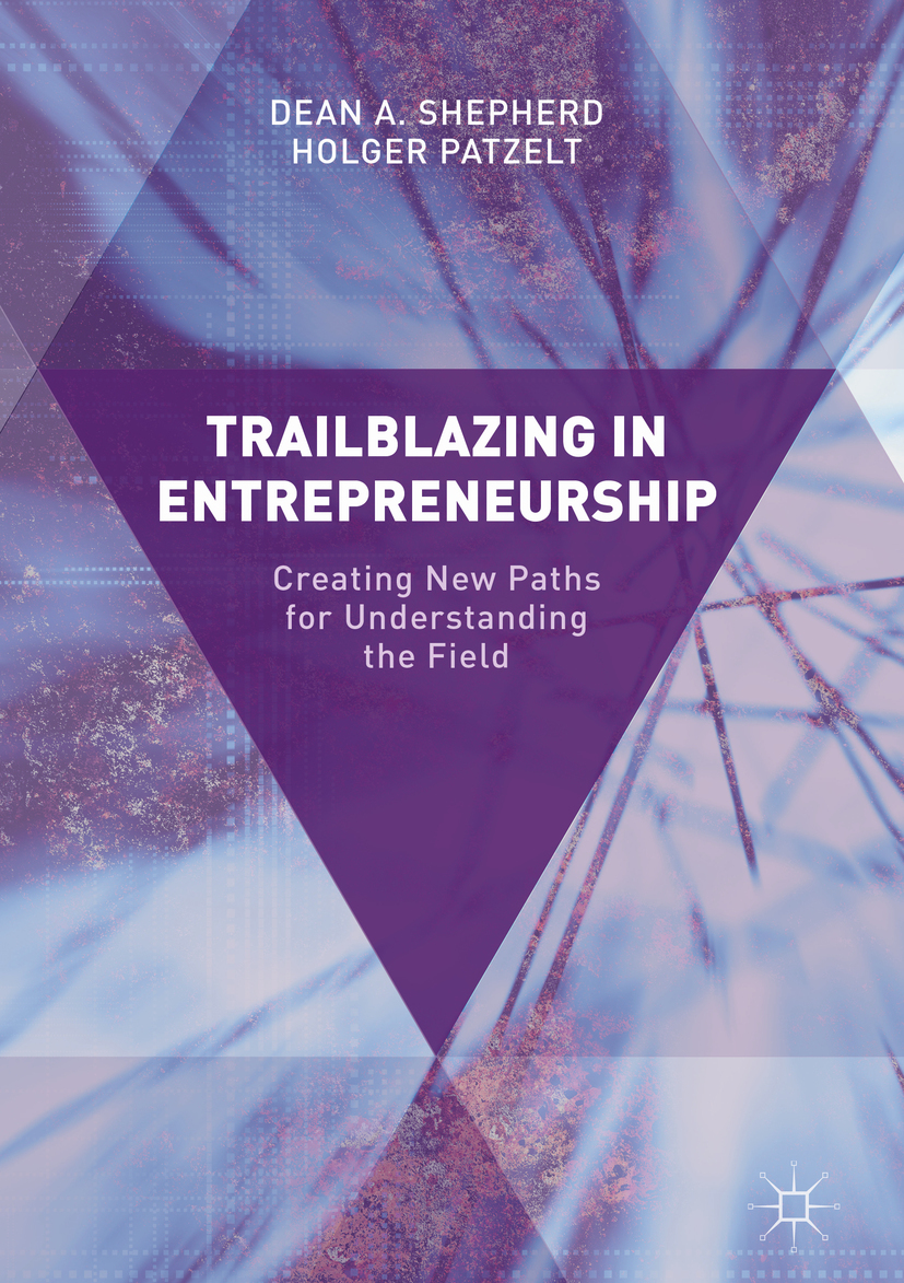 Patzelt, Holger - Trailblazing in Entrepreneurship, ebook