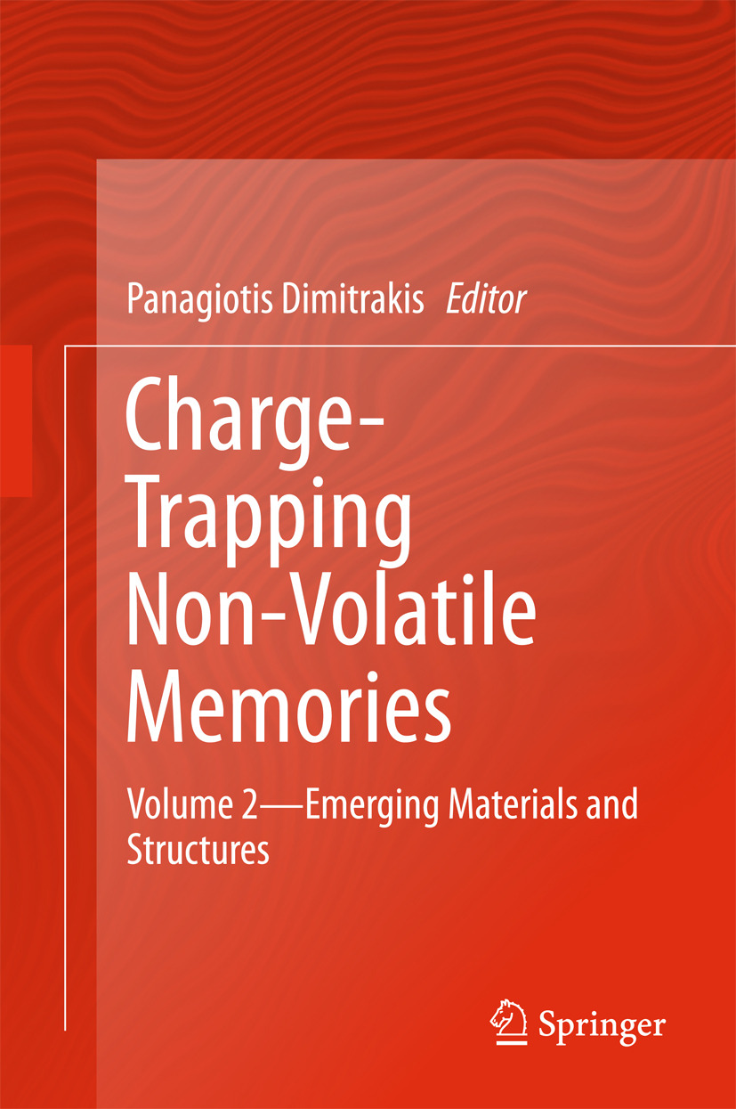 Dimitrakis, Panagiotis - Charge-Trapping Non-Volatile Memories, ebook